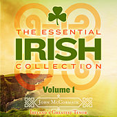 The Essential Irish Collection, Vol. 1 (Remastered Extended Edition) by John McCormack