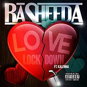 Love on Lock Down (feat. Kalenna) by Rasheeda