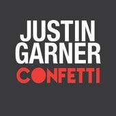 Confetti by Justin Garner