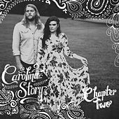 Chapter Two by Carolina Story