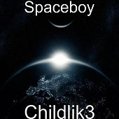 Childlik3 by Space Boy