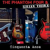 Cinquenta Anos (Radio Edit) [feat. Lilian Vieira] by The Phantom Four