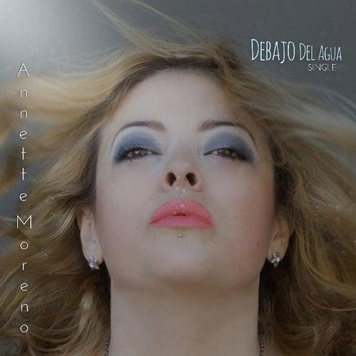 Debajo Del Agua by Annette Moreno