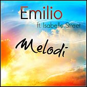 Melodi feat. Isabelle Street by Emilio