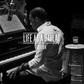 Life As a Ballad by Abiah