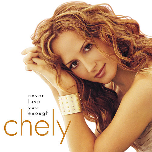 Never Love You Enough by Chely Wright
