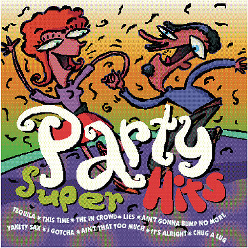 Party Super Hits by Various Artists
