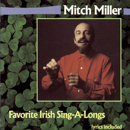 Favorite Irish Sing-Alongs by Mitch Miller