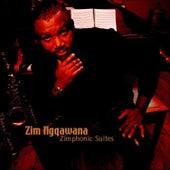 Zimphonic Suites by Zim Ngqawana