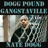 Dogg Pound Gangstaville, Vol. 2 by Nate Dogg