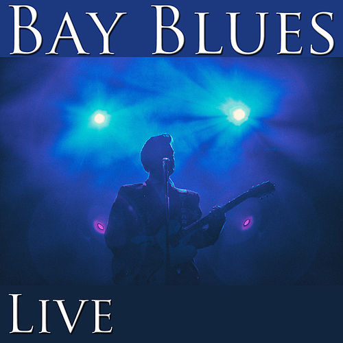 Bay Blues (Live) by Various Artists