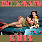 The K-Wang, Vol. 2 by Khia