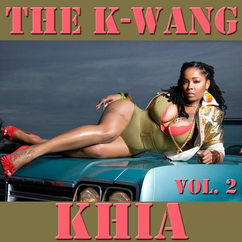 The K-Wang, Vol. 2 by Khia