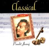Classical Vocal: Pandit Jasraj by Pandit Jasraj