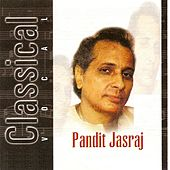 Raga Nat Narayani (Live At Savai Gandharva Festival, Pune) by Pandit Jasraj