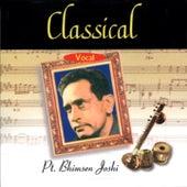 Classical Vocal: Pandit Bhimsen Joshi (Live At Savai Gandharva Festival, Pune) by Pandit Bhimsen Joshi