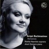 Rachmaninov: Romances by Reetta Haavisto