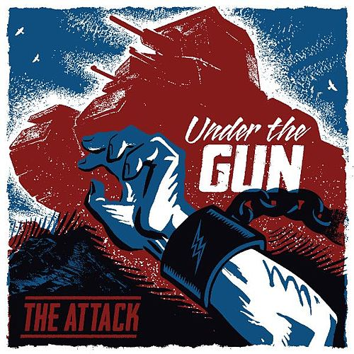 Under the Gun by The Attack