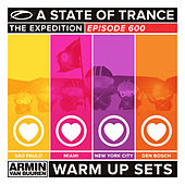 A State Of Trance 600 - Sao Paulo, Miami, New York City & Den Bosch (Warm Up Sets) [Unmixed] von Various Artists