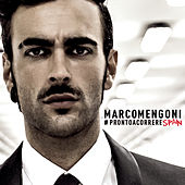 #Prontoacorrerespain by Marco Mengoni