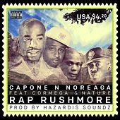Rap Rushmore (feat. Cormega & Nature) - Single by Capone-N-Noreaga