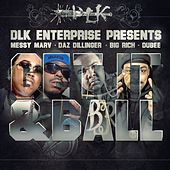 Get It & Ball (feat. Daz Dillinger, Big Rich, Dubee) - Single by Messy Marv