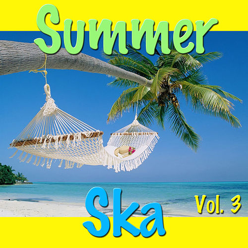 Summer Ska Vol. 3 by Various Artists