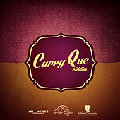 Curry Que Riddim by Various Artists