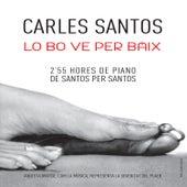 Lo Bo Va per Baix by Carles Santos