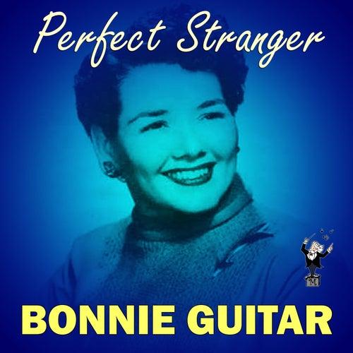 Perfect Stranger by Bonnie Guitar