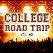 College Road Trip Vol. 2 by Various Artists