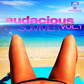 Audacious Summer Vol. 1 by Various Artists