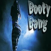 Booty Bang - Single by Kstylis