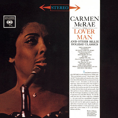 Carmen McRae Sings Lover Man And Other Billie Holiday Classics by Carmen McRae