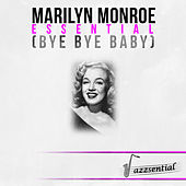Essential (Bye Bye Baby) [Live] by Marilyn Monroe