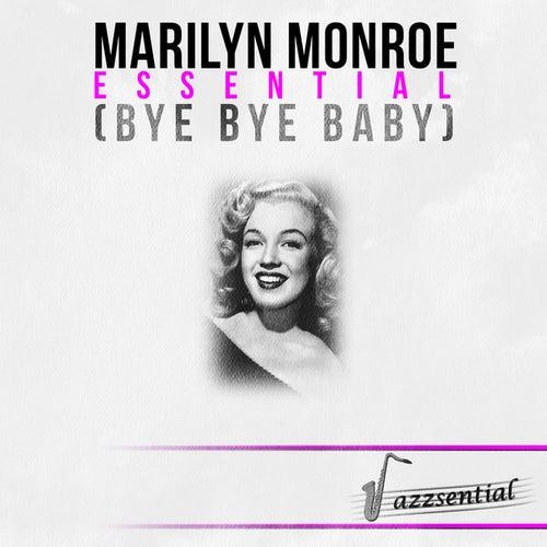 Essential (Bye Bye Baby) [Live] by Marilyn Monroe