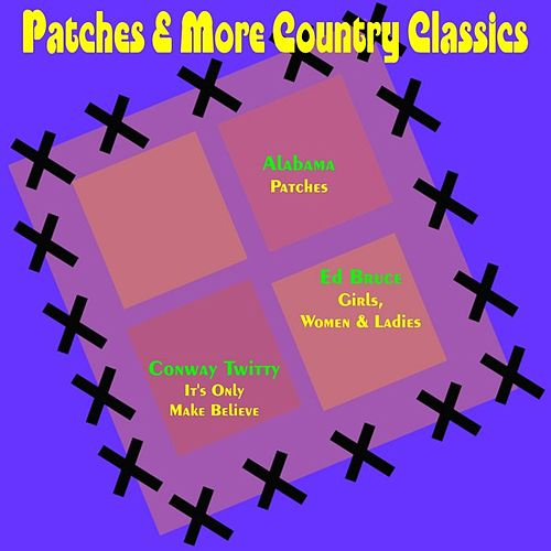 Patches & More Country Classics by Various Artists