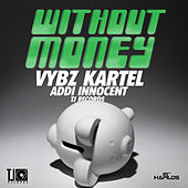 Without Money - Single by VYBZ Kartel