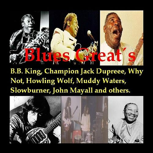 Blues Great's by Various Artists
