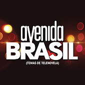 Avenida Brasil (Temas de Telenovela) by Various Artists