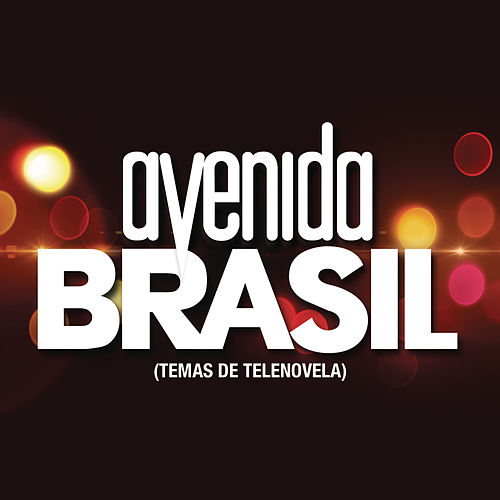 Avenida Brasil (Temas de Telenovela) by Various Artists