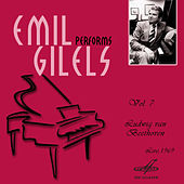 Emil Gilels: Selected Recordings, Vol. 7 by Emil Gilels