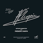 Arthur Rubinstein Performs Chopin (Live) by Arthur Rubinstein