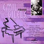 Emil Gilels: Selected Recordings, Vol. 9 by Emil Gilels