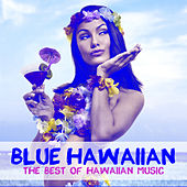 Blue Hawaiian: The Best of Hawaiian Music by Various Artists