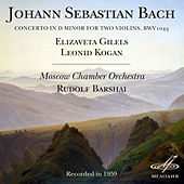 Bach: Concerto in D Minor for Two Violins, BWV 1043 by Leonid Kogan