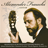 Highlights of Russian Guitar Performing Art by Alexander Frauchi
