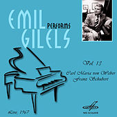 Emil Gilels: Selected Recordings, Vol. 13 by Emil Gilels