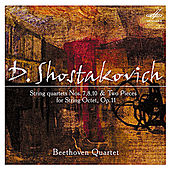 Shostakovich: String Quartets Nos. 7, 8, 10 & Two Pieces for String Octet, Op. 11 by Various Artists