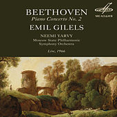 Beethoven: Piano Concerto No. 2 (Live) by Emil Gilels
